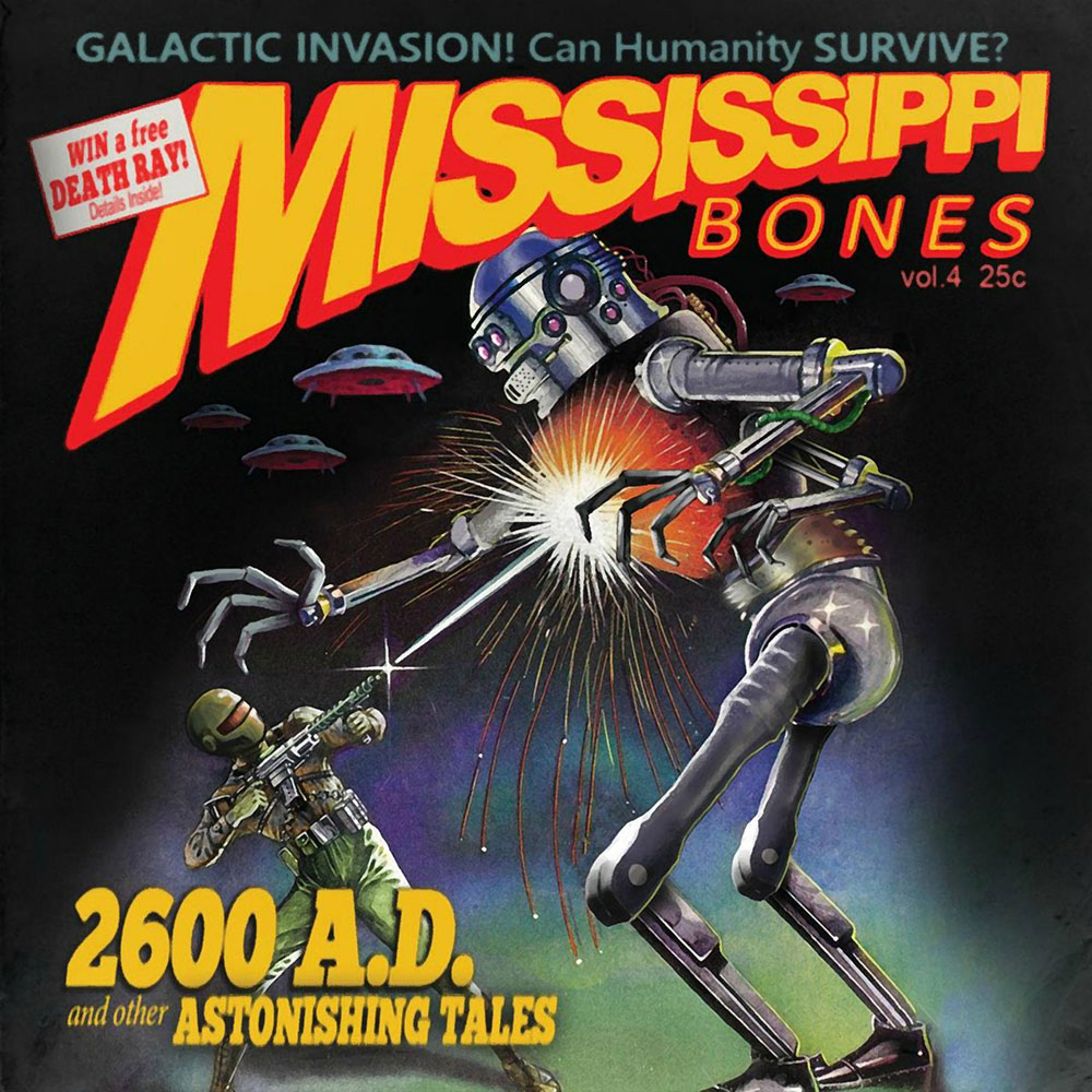 Mississippi Bones «2600 AD: And Other Astonishing Tales». Настоящий спейс-рок!